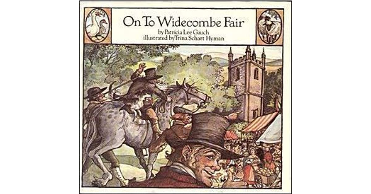 On to Widecombe Fair by Patricia Lee Gauch
