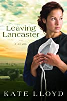 Leaving Lancaster (Legacy of Lancaster, #1)