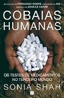 Cobaias Humanas: Os Testes de Medicamentos no Terceiro Mundo