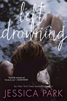 Left Drowning (Left Drowning #1)