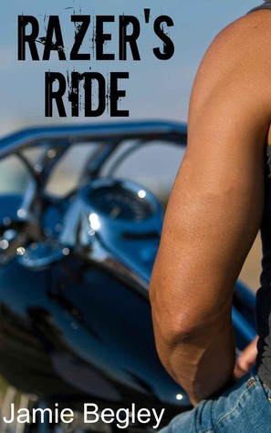 Razer's Ride (The Last Riders, #1)
