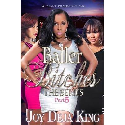Baller Bitches Part 5 (Baller Bitches Series)