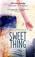 Sweet Thing (Sweet Thing, #1)
