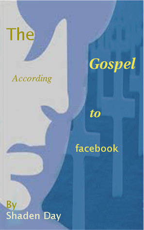The Gospel According to facebook
