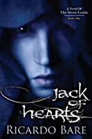 Jack of Hearts (A Novel of the Seven Courts, #1)