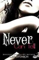 Never Can Tell (Tasting Never, #4)