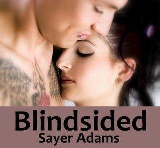 Blindsided by Sayer Adams