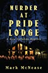 Murder at Pride Lodge (Kyle Callahan Mystery, #1)