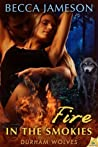 Fire in the Smokies (Durham Wolves, #2)