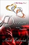 Devotion (Club Destiny, #5)