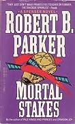 Mortal Stakes (Spenser, #3)
