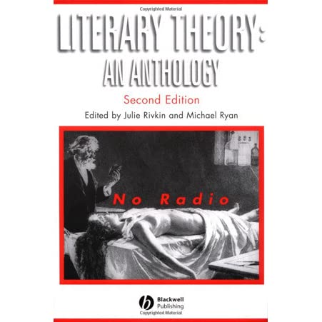 Rivkin And Ryan Literary Theory An Anthology Pdf Editorial