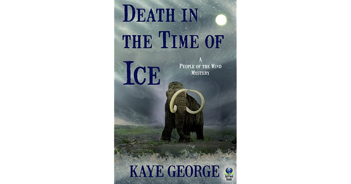 Death in the time of ice by kaye george fandeluxe Ebook collections