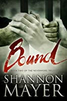 Bound (The Nevermore Trilogy #2)