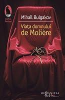 Viaţa domnului de Molière
