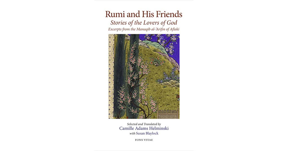 Citaten Rumi Lengkap : Rumi and his friends: stories of the lovers of god excerpts from the
