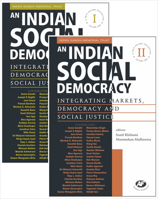 An Indian Social Democracy: Integrating Markets, Democracy and Social Justice: A Twin Volume Collection