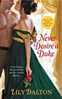 Never Desire a Duke (One Scandalous Season, #1)
