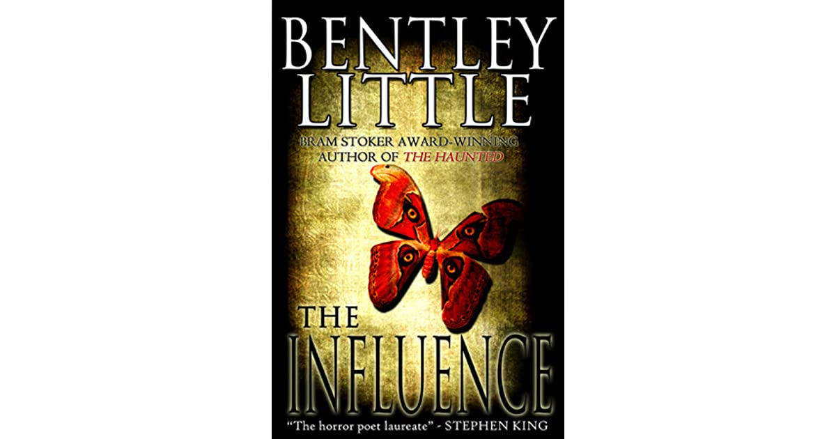The Influence By Bentley Little