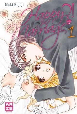 Happy Marriage ?!, tome 1 by Maki Enjōji