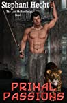Primal Passions by Stephani Hecht