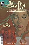 Buffy The Vampire Slayer: The Core, Part 2