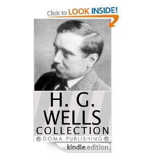 H.G. Wells Collection, Over 50 Works: The War of the Worlds, The Invisible Man, Time Machine, Island of Dr. Moreau, Little Wars, World Set Free, Tales of Space and Time, When the Sleeper Wakes & MORE!