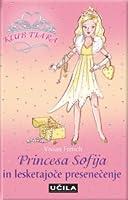 Princesa Sofija in lesketajoče presenečenje (The Tiara Club, #5)