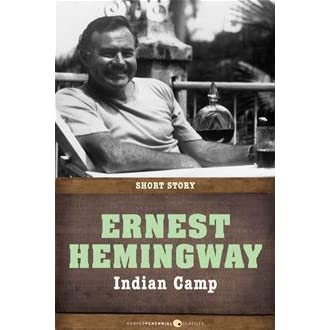 postcolonialism in ernest hemingways indian camp essay Essay, research paper: indian camp by hemingway literature: ernest hemingway free literature: ernest hemingway research papers were donated by our members/visitors and are presented free of charge for informational use only.