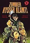 Zombier kysser klamt audiobook review free