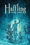 Haffling (Haffling #1)