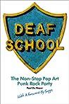 Deaf School: The Non-Stop Pop Art Punk Rock Party