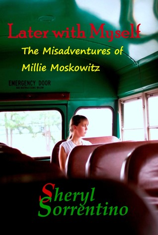 Later with Myself: The Misadventures of Millie Moskowitz