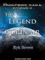 The Legend of Corinair (Frontiers Saga #3)