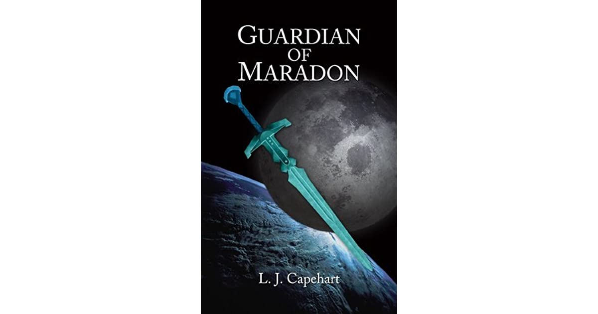 Guardian Of Maradon By Lj Capehart