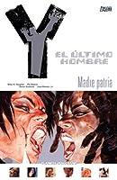 Y: El último hombre, Vol. 9: Madre Patria (Y: The Last Man #9)