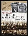 Who Killed Dr Bogle and Mrs Chandler by Peter Butt
