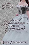 Lord Haversham Takes Command