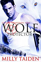 Wolf Protector (Federal Paranormal Unit, #1)