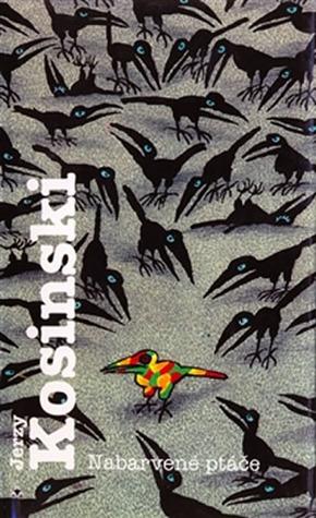 Nabarvené ptáče by Jerzy Kosiński