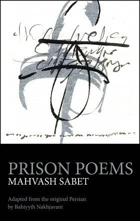 "Book cover of ""Prison Poems"" by Mahvash Sabet"