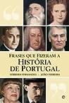 Frases Que Fizeram a Historia de Portugal