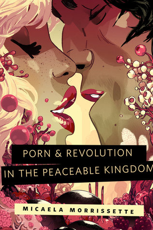 Porn & Revolution in the Peaceable Kingdom