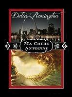 Ma Chére Antoinne (The Vampire Legacy Series) (Volume 1) [Paperback]