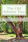 The Old Arbutus Tree