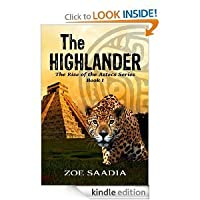 The Highlander (The Rise of the Aztecs #1)
