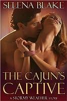 The Cajun's Captive (Stormy Weather, #1)