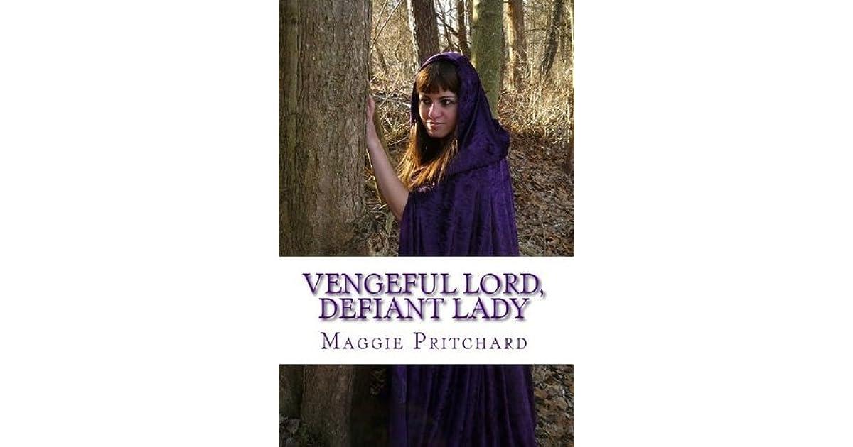 Vengeful Lord, Defiant Lady