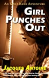Girl Punches Out (The Emily Kane Adventures #2)
