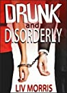 Drunk and Disorderly (Love in the City Short)